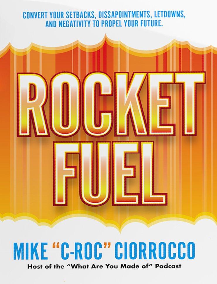 Rocket Fuel - Mike Ciorrocco