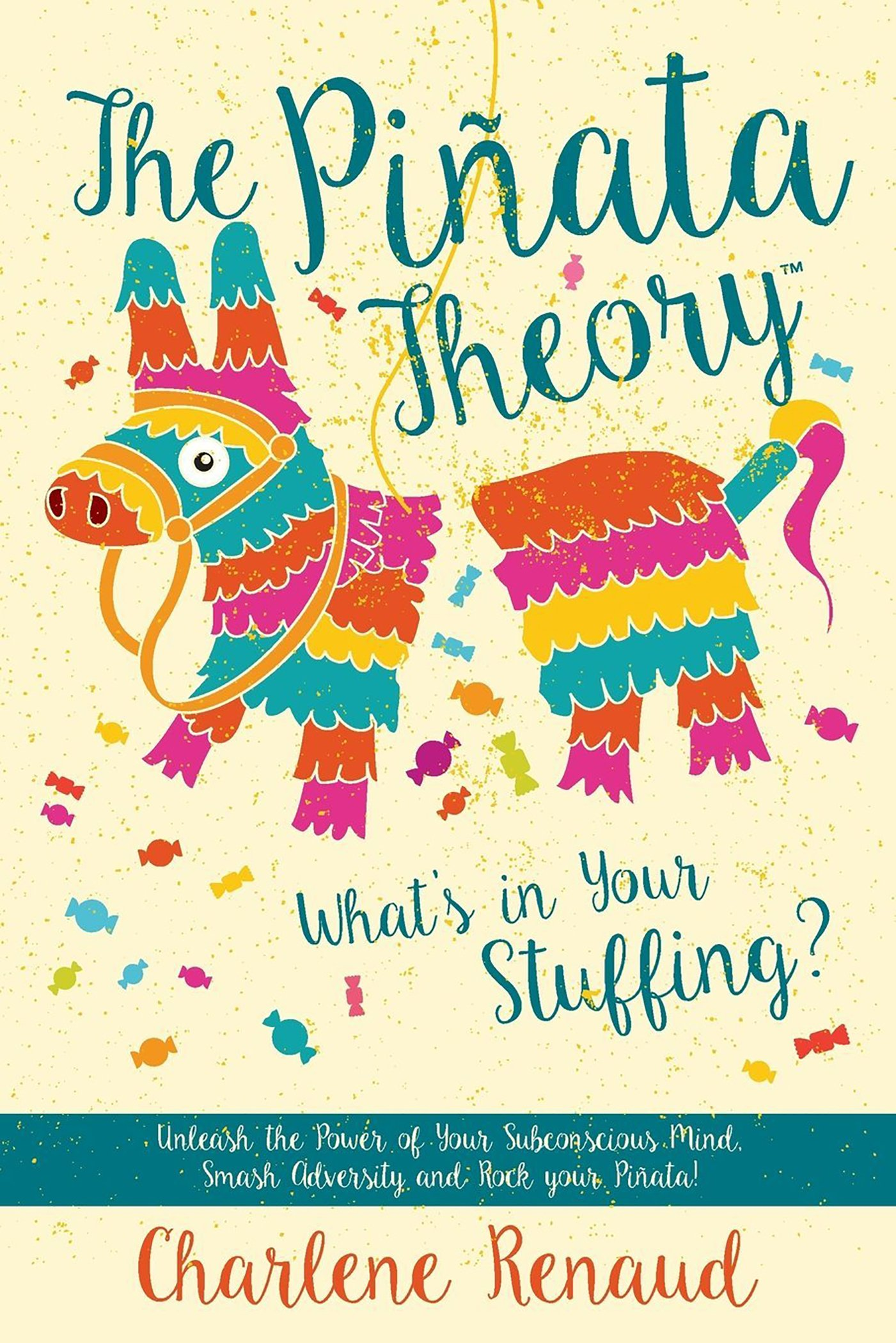 Charlene Renaud - The Pinata Theory
