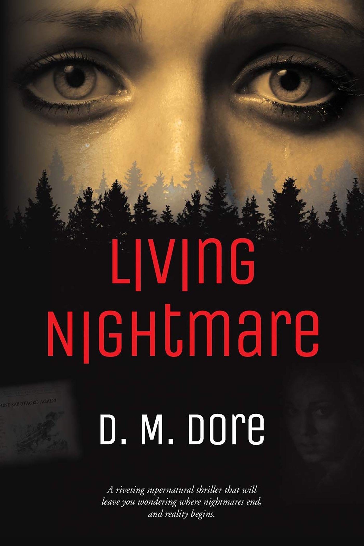 D. M. Dore - Living Nightmare