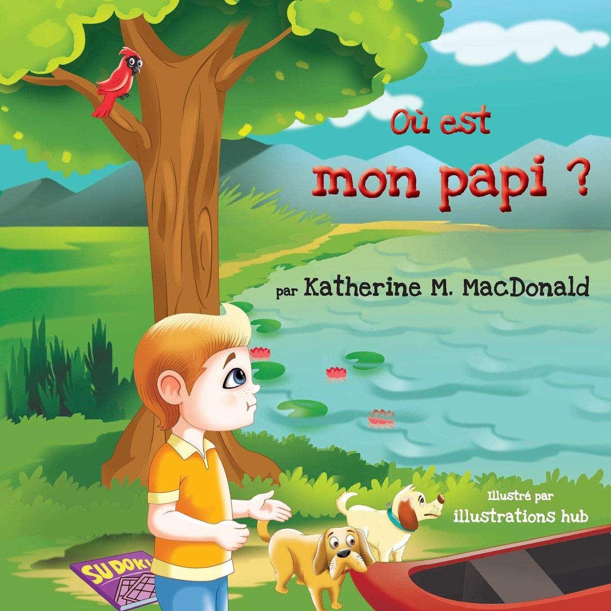 Katherine MacDonald - Ou est mon Papi?