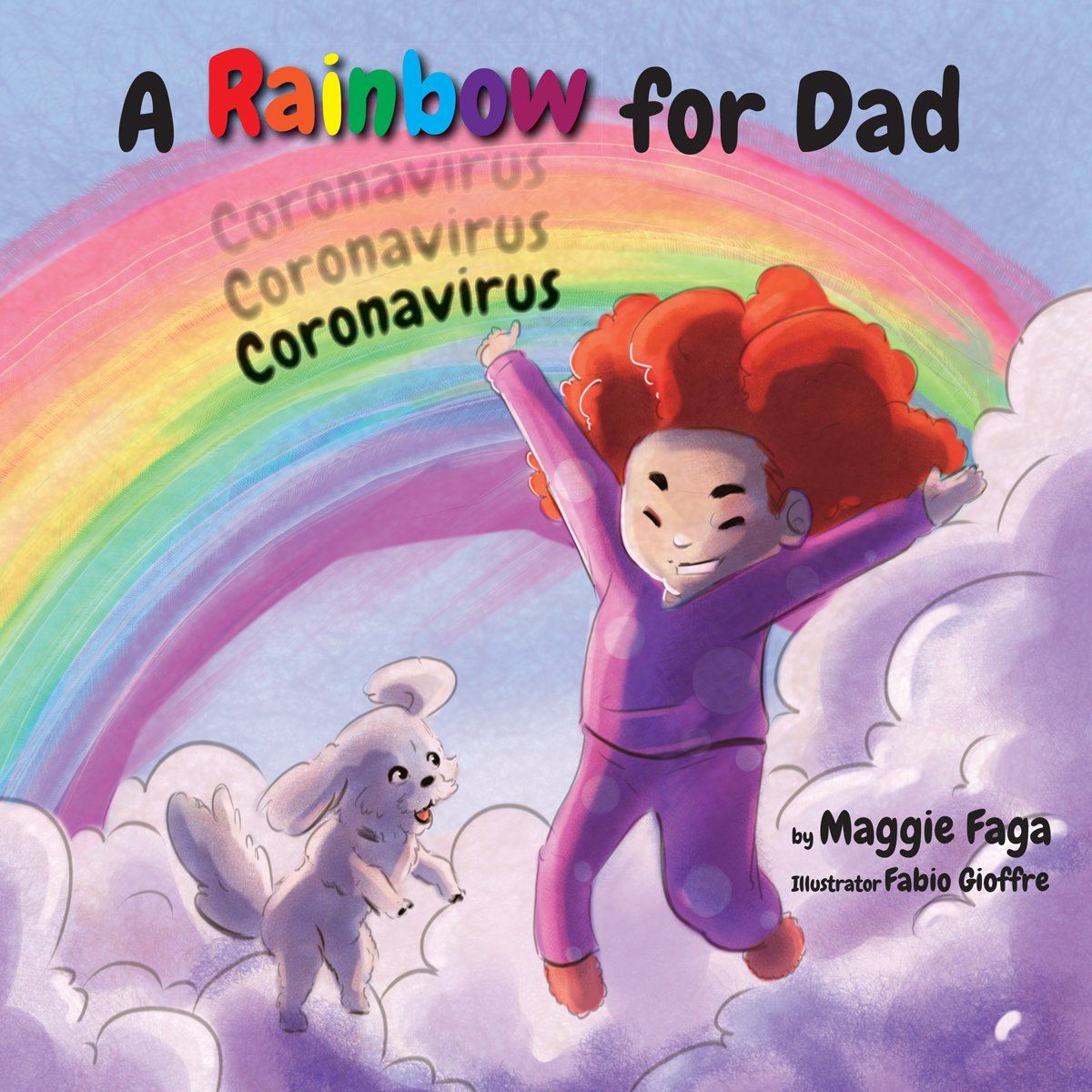 Magi Faga - A Rainbow for Dad