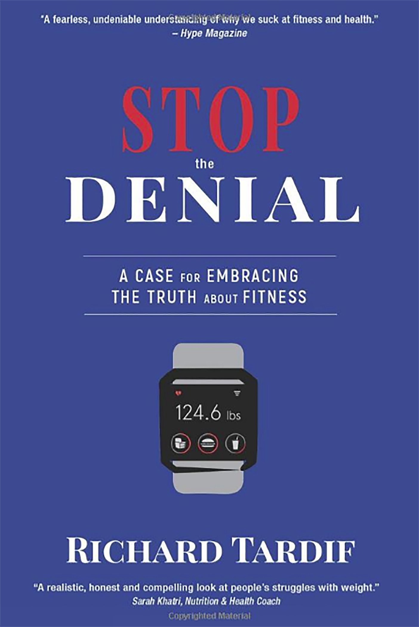 Stop the Denial by Richard Tardif
